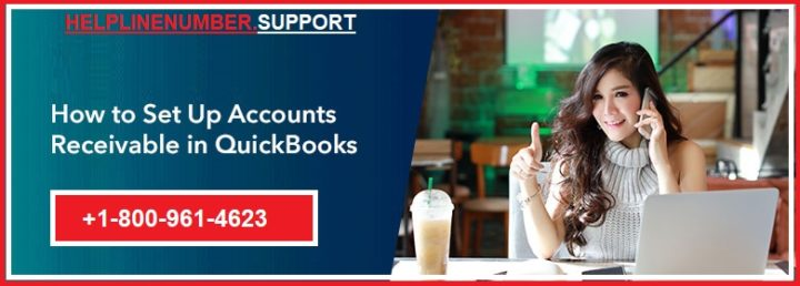 How to Set Up Accounts Receivable in QuickBooks?