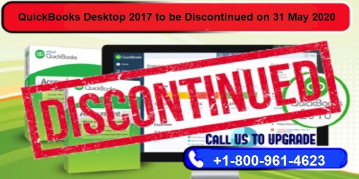 QuickBooks Desktop 2017 to be Discontinue on 31 May 2020